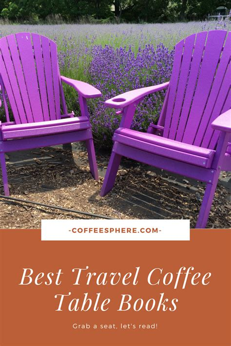 Travel Coffee Table Books 10 best travel coffee table books coffeesphere