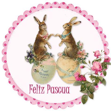 imagenes felices pascuas para facebook 17 best images about feliz pascua on pinterest amor