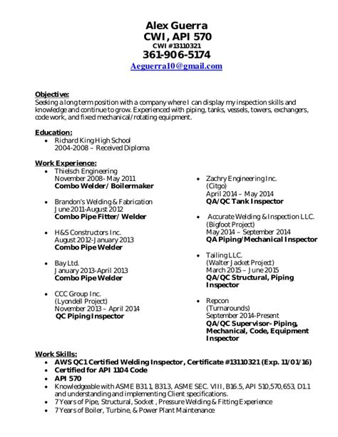 Combo Pipe Welder Sle Resume by Alex Guerra Cwi Api 570 Resume