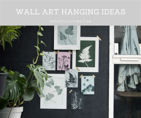 how to hang canvas art without frame hanging art without frames beautiful how to choose frame and hang an art collection emily