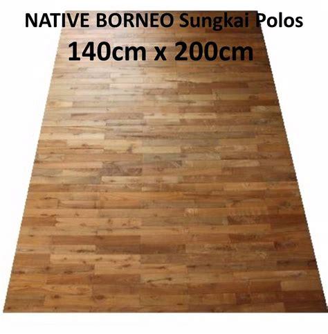 Karpet Kayu Jual Karpet Kayu Wood Carpet Solid Sungkai 140cm X 200cm Borneo
