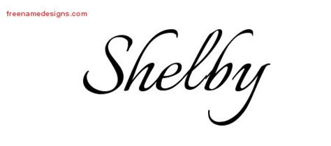 Calligraphic Name Tattoo Designs Shelby Download Free Free Name Designs Shelby Lettering Template