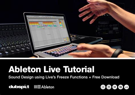 tutorial video fx live ableton live tutorial sound design using freeze functions