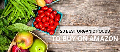 best organic foods 20 best organic foods to buy on jebiga design