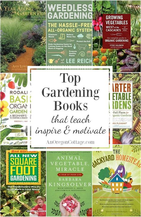 favorite gardening books that teach inspire motivate