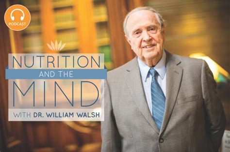 Dr Bryan Walsh Detox by Transcript 129 Nutrition And The Mind With Dr William
