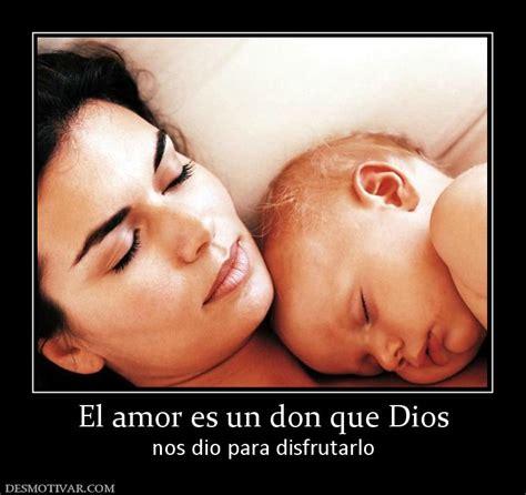 el beb es un desmotivaciones el amor es un don que dios nos dio para disfrutarlo
