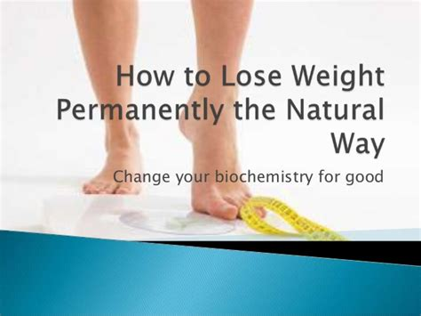 How To Lose Weight Permanently The Natural Way