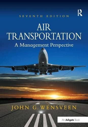 Planning Design Of Airports 5th Edition air transportation a management perspective toolfanatic