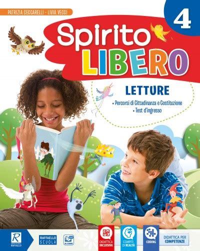 spirito libero testo spirito libero raffaello scuola