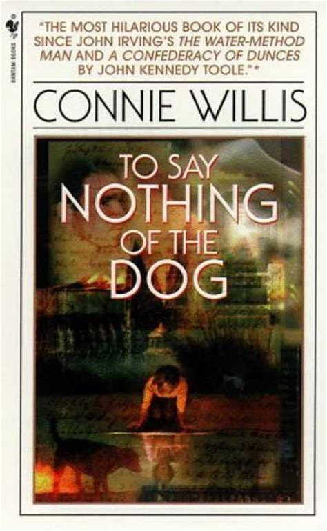 say nothing a novel books book review to say nothing of the by connie willis