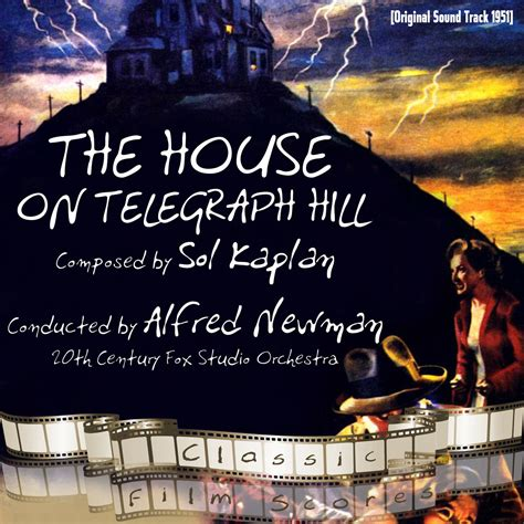 house on telegraph hill the house on telegraph hill original motion picture soundtrack
