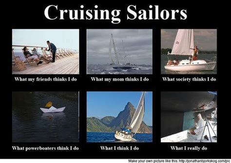 Sail Meme - messing about in sailboats funny