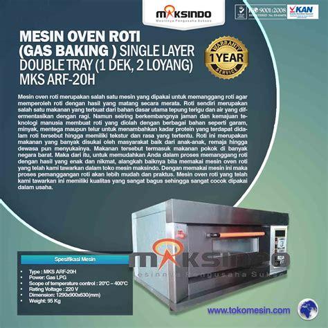 Mesin Oven Roti Gas daftar lengkap mesin oven roti dan kue jenis gas toko