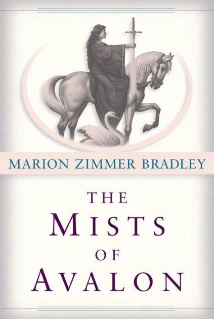 Pdf Mists Avalon Marion Zimmer Bradley by The Mists Of Avalon Avalon Series 1 By Marion Zimmer