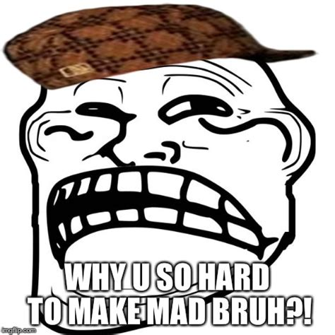 Why Meme Face - sad troll face imgflip