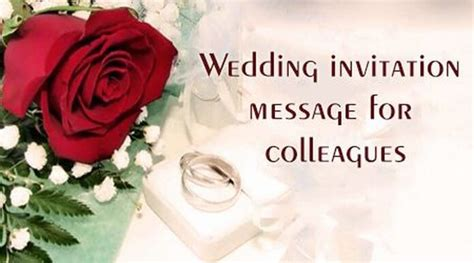 Wedding Invitation For Colleagues by Wedding Invitation Message For Colleagues
