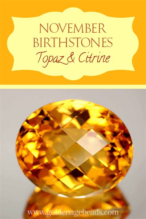 november birthstone the fiery topaz and gentle citrine the november