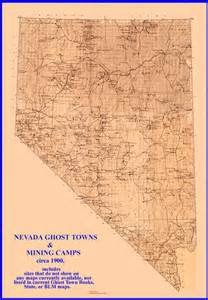 maps of nevada ghost towns nevada ghost town maps