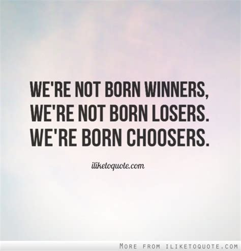 born winner definition choice quotes sayings images page 47