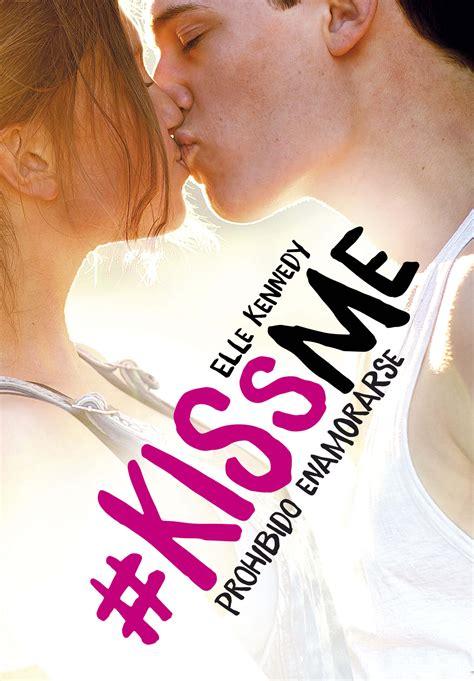 libro kiss me how to descargar el libro prohibido enamorarse gratis pdf epub