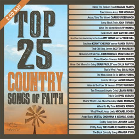 25 songs in 25 days petitemagique top 25 country songs of faith various compilations