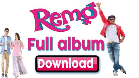 download mp3 full album letto download remo mp3 songs full album watch video song