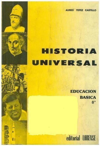 libro historia universal del la libro historia universal 2 a 241 o de aureo yepez castillo