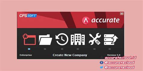 Accurate 5 Software Akuntansi Versi Terbaru 2016 Version harga accurate 5 terbaru 2018 dapatkan promo software