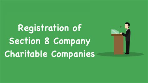 Registration Of Section 8 Company Charitable Companies
