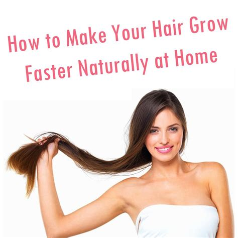 how to make your home beautiful how to make your hair grow faster naturally at home trusper