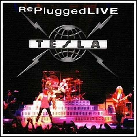 Tesla New Cd Replugged Live By Tesla Reverbnation