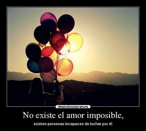 imagenes de amor imposible desmotivaciones no existe el amor imposible desmotivaciones