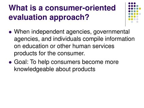 ppt consumer oriented evaluation approaches powerpoint