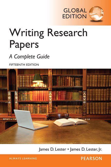 writing research papers lester writing research papers a complete guide global edition