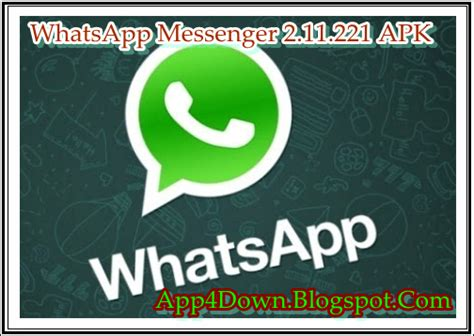full version whatsapp download whatsapp messenger 2 11 221 for android apk full