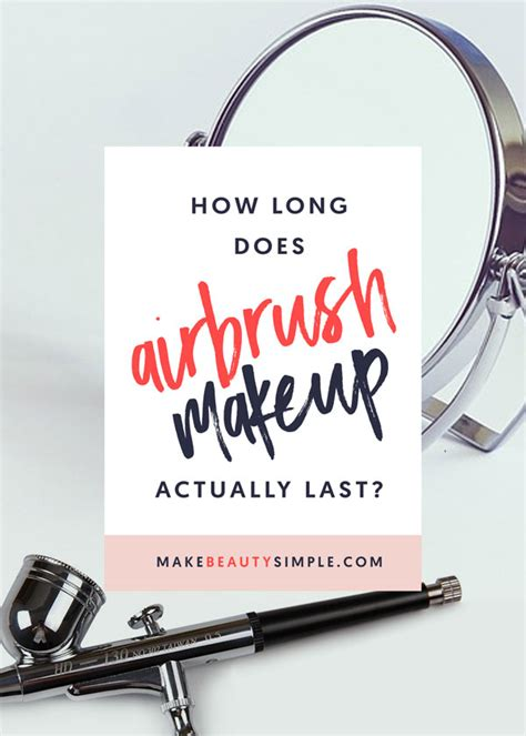 airbrush tattoo how long does it last how does airbrush makeup last make simple