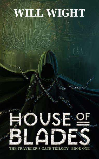 house of blades traveler s gate trilogy will wight