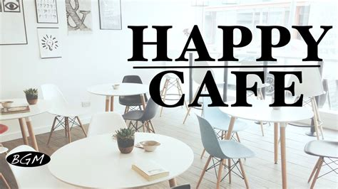 Happy Cafe happy cafe relaxing jazz bossa for