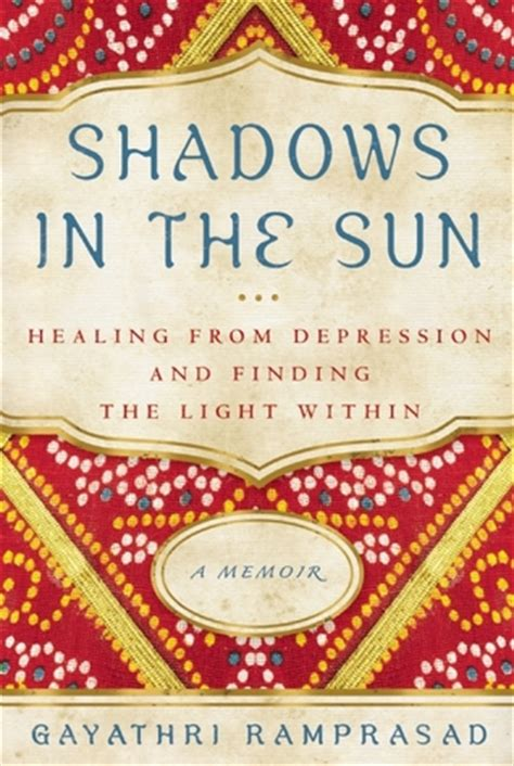 finding the light books shadows in the sun healing from depression and finding