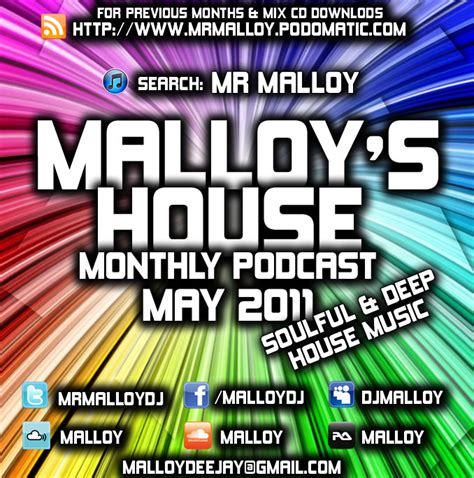 soulful house music podcast mr malloy may podcast 2011 soulful deep house music malloy s house dejavu fm
