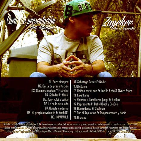 zayeker carta de presentacion zayeker carta de presentaci 243 n tha mixtape 187 193 lbum hip hop groups