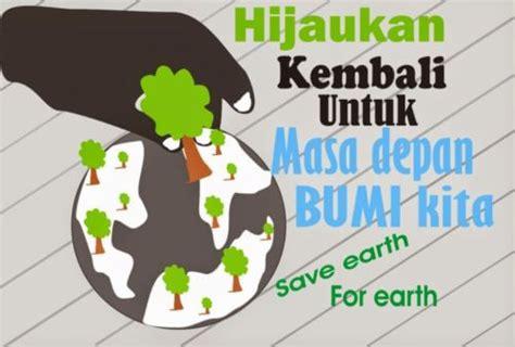 Cara Membuat Artikel Lingkungan Hidup | 200 contoh gambar poster dan slogan bertema lingkungan hidup