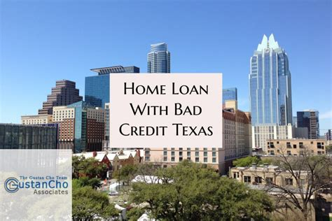 house loans with no credit home loan with bad credit texas with no lender overlays