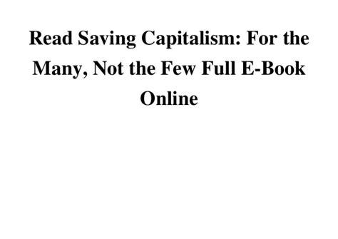 Pdf Saving Capitalism Many Not Few by Read Saving Capitalism For The Many Not The Few E