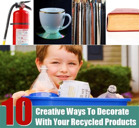 10 creative ways to decorate with your recycled products diy home things