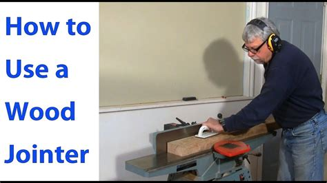 wood jointer woodworking  beginners