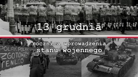 lat temu wprowadzono  polsce stan wojenny polskie