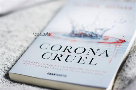 libro corona cruel reina roja corona cruel victoria aveyard