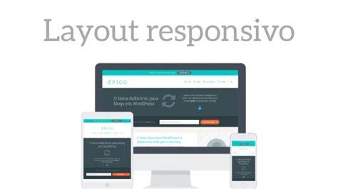 layout responsivo wordpress conhe 231 a o 201 pico o seu tema para wordpress